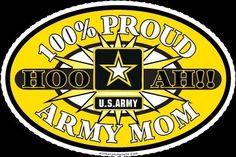100% Proud Army Mom!