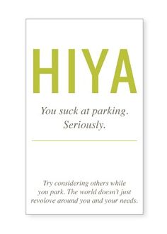"""""""You suck at parking"""" notes (by Sharon Rowan of Lemon Squeezy)"""