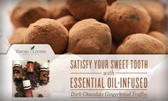 Satisfy Your Sweet Tooth with Essential Oil-Infused Dark Chocolate Gingerbread Truffles | Young Living Blog