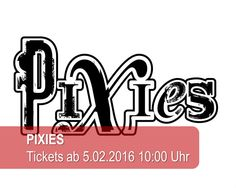 The Pixies mit exklusivem Open Air in Berlin 2016! Tickets ab Freitag
