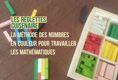 Les réglettes Cuisenaire : la méthode des nombres en couleur pour travailler les mathématiques. Un matériel de manipulation pour des maths ludiques et intelligentes dès le CP