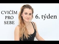 (111) CVIČÍM PRO SEBE | 6. týden [12ti týdenní hubnoucí program] | Little Niky - YouTube Namaste, Youtube, Body Fitness, Organic Beauty, Exercise, Yoga, Workout, Health, Victoria