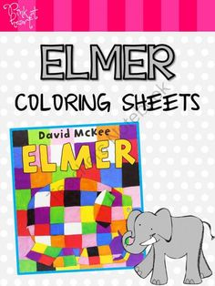 Elmer Coloring Sheets FREEBIE from Pink at Heart on TeachersNotebook.com -  (4 pages)  - PDF - 2 Coloring Sheets
