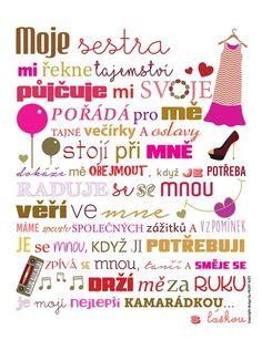 Bílý plakát  HEZKÝ SVĚT Sestra, 329 Kč #cedule #dárky #vánoce #děti #rodina #tip3dmámablog.cz Ali Express, Kids Room, Album, Words, Creative, Quotes, Blog, Quotations, Room Kids