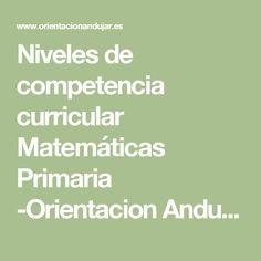 Niveles de competencia curricular Matemáticas Primaria -Orientacion Andujar