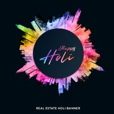 Real Estate Banner, Picsart Background, Happy Holi, Banner Template, Graphic Design, Flowers, Prints, Colorful, Royal Icing Flowers
