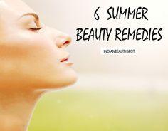 6 Best Summer Beauty Remedies - ♥ IndianBeautySpot.Com ♥