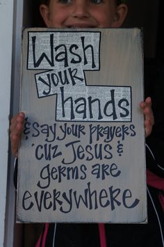 wash your hands and say your prayers wood sign