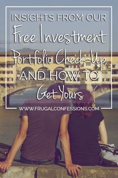 Take a peek at our freeinvestment portfolio check-up. I was quite surprised with the fees we are paying across all our investment accounts! | http://www.frugalconfessions.com/financial-health/insights-from-our-free-investment-portfolio-check-up-and-how-to-get-yours.php