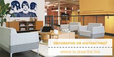 READ ARTICLE:Decorative or Distracting?