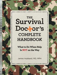 On May 17, Reader's Digest will publish my best book yet: The Survival Doctor's Complete Handbook. Preorder today for extras.