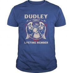 I Love DUDLEY Family, Lifetime Member T shirts
