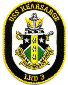 USS KEARSARGE LHD-3 PATCH Us Navy, Usmc, Marines, Uss Kearsarge, Emblem, Navy Ships, Coat Of Arms, Warfare, Badge