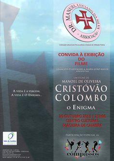 Exibição do Filme Cristovão Colombo O Enigma > 30 de Outubro 2015 21h00 @ Centro Cultural de Macieira de Cambra, Vale de Cambra