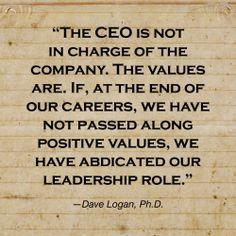 #CEO #leadership #values #core values #company  Follow Dave on Twitter: https://twitter.com/davelogan1