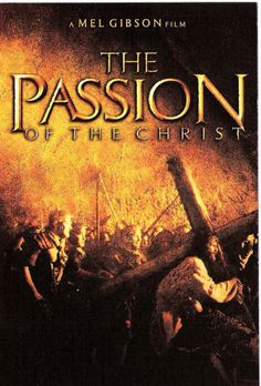 The Passion Of The Christ... a hard movie to watch but an important movie to understand what Christ did for you and me.