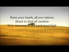 ▶ Chris Tomlin - How Awesome is the Lord Most High with Lyrics - YouTube
