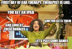 ABA Therapy. So true!