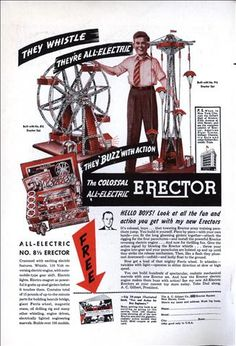 They're All-Electric! Look at all the fun and action you get with my new Erectors 1950s Toys, Remember Day, Retro Advertising, Antique Toys, Old Toys, Little Sisters, Vintage Ads, Games For Kids, Cover Art