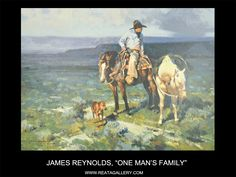 "Western Art by James Reynolds, ""One Man's Family"""