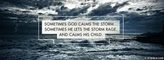 Sometimes He Lets The Storm Rage