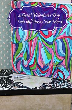 4 Great Valentine's Day Tech Gift Ideas For Mom pin