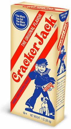 Cracker Jacks. The toys used to be sweet.