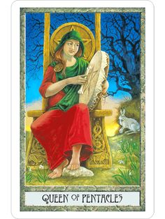 Queen of Pentacles card from the Druidcraft Tarot deck