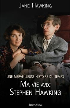 Une merveilleuse histoire du temps : ma vie Stephen Hawking / Jane Hawking. http://catalogue.biblio.rinalasnier.qc.ca/in/faces/details.xhtml?id=p%3A%3Ausmarcdef_0000145220