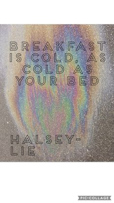 Halsey- lie.   Edit by Liva Arendal