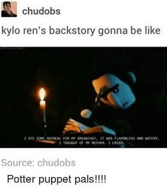 I don't like HP but the Potter Puppet Pals are the best - Star Wars Funny - Funny Star Wars Meme - - I don't like HP but the Potter Puppet Pals are the best The post I don't like HP but the Potter Puppet Pals are the best appeared first on Gag Dad. Potter Puppet Pals, Sherlock, Doctor Who, Star Wars Kylo Ren, Star Wars Humor, Long Time Ago, My Tumblr, Superwholock, Puppets