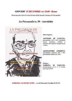Presentazione LA PSICOANALISI n. 59 - Bion, Lacan e l`Istituzione