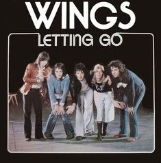 Paul McCartney and Wings could hardly have been hotter when 'Letting Go' entered the Billboard Hot 100 on 4 October, Paul Mccartney And Wings, Linda Mccartney, Venus And Mars, Commercial Ads, Give It To Me, Let It Be, Billboard Hot 100, Music Artists, The Beatles