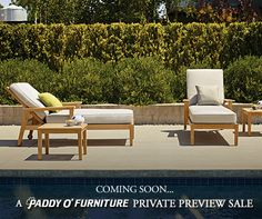 …but only Paddy O' VIPs will know when! Sign up today for your invitation to our next Private Preview Sale and save up to 65% on the Valley's Finest Selection of Luxury Outdoor Furnishings before anyone else!
