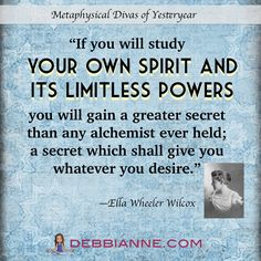 Ella Wheeler Wilcox, Metaphysical Diva of Yesteryear, courtesy of www.debbianne.com. Empowerment | inspiration | success | manifesting | metaphysics | law of attraction | classic new thought | spirituality | inspiring self improvement | wisdom | truth | the secret | personal growth | consciousness | enlightenment | belief | self love | higher mind | inner guidance | intuition | strong women | female role models | women leaders | poetry | nonresistance | yin power | leadership