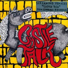 "Screaming Females ""Castle Talk"" LP"