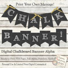 Chalkboard Banner *Chalkboard Wedding Printable* DIY Shabby Alphabet garland with printable white letters, graduation, custom party decor