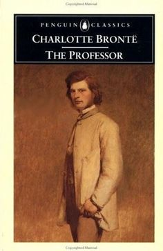 Life Wordsmith - Book Reviews and Poems: The Professor: Charlotte Bronte