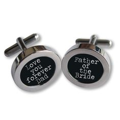 Perfect gift of the father of the bride. Love you forever Dad Cufflinks  For Dad on by kathylorockskeepsake, $35.00