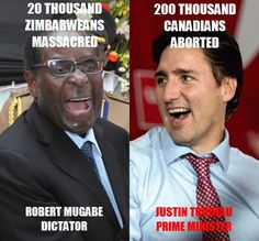 What is worse, genocide or mass abortion? #prolife #mugabe #trudeau #abortion