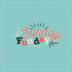SUNDAY is a perfect opportunity to spend time with family and friends! We hope you're having a great weekend!