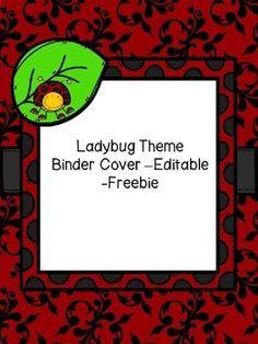 Here is an editable Ladybug Theme Binder Cover for you to use.Enjoy!Ladybug Ten Frame MatsLadybug Word Wall Letters and 200 Fry WordsLadybug Ten  Frame Number PostersLadybug Theme Table Numbers -Freebie