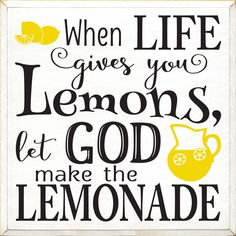 Wood Signs With Sayings & Quotes - Custom Sign Examples - Inspirational & Motivational Custom Sign Examples - Page 1 - Country Marketplace Lemon Quotes, Lemon Kitchen Decor, Kitchen Ideas, Yellow Kitchen Decor, Kitchen Themes, Lemon Crafts, Lemon Party, Festa Toy Story, Sign Quotes