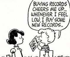 Charlie Brown always had a thing or two to say about vinyl. Created by Charles M. Schulz, the Peanuts story needs no introduction, holding down a spot in newspapers across the world for a good fifty years, amassing over … Music Lyrics, Music Quotes, Big Lyrics, Indie Lyrics, Music Humor, Die Peanuts, Peanuts Gang, Schroeder Peanuts, Meeting Of The Minds