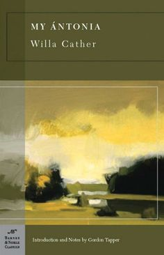 A book about happiness, good habits, or human nature for October 2016: My Antonia by Willa Cather