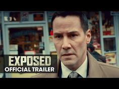 EXPOSED (2016 Movie - Keanu Reeves, Mira Sorvino, Ana De Armas) - Official Trailer - YouTube