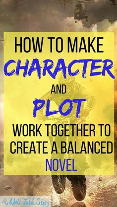 Some of the best stories do an excellent job balancing character and plot. Here's one way to plot with your character in mind and create a balanced story. #writing #writingtips #novelwriting #plot #character #awelltoldstory