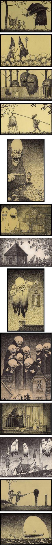 Hello On continue notre lundi avec des monstres, mais pas n'importe lesquels ! Il s'agit des monstres créés par John Kenn. Ce dessinateur pose sur le papier les créatures surnaturelles et les personnages étranges qu'il voit dans ses cauchemars… Bon, oui, il doit être assez torturé, mais bon, c'est pour le plaisir de nos yeux …