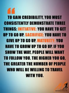 Credibility requires 3 things( when you work as hard as you do . you are Enough ) Battle Of The Mind, Wow Words, Leading From The Front, Work Success, Keep Moving Forward, You Are Enough, Self Talk, Leadership Quotes, Better Life