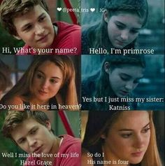 This^ The Hunger Games. Divergent. The Fault In Our Stars excuse me while I go scream into my pillow some one help I have to cry than die